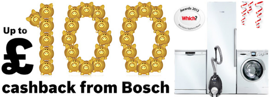 Which Best Home Appliance Brand - Bosch - Up To £100 Cashback